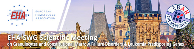 EHA-SWG Scientific Meeting on Granulocytes and Constitutional Marrow Failure Disorders & Leukemia Predisposing Genes